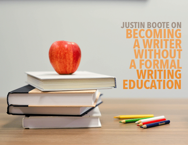 Justin Boote on Becoming a Writer Without a Degree in Writing