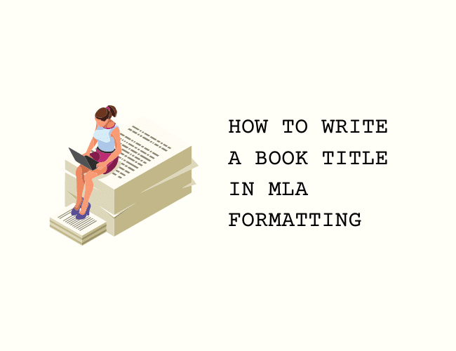 How to Write a Book Title in MLA Formatting