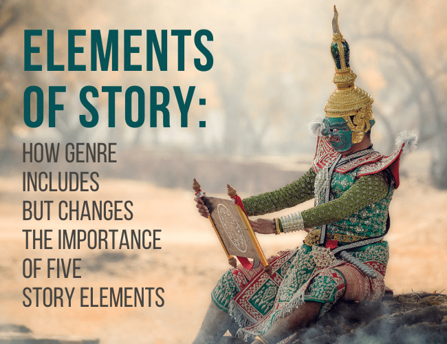 Elements of Story: How Genre Impacts the Importance of Five Story Elements