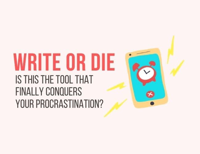 Write or Die: Is This the Tool That Finally Conquers Your Procrastination?