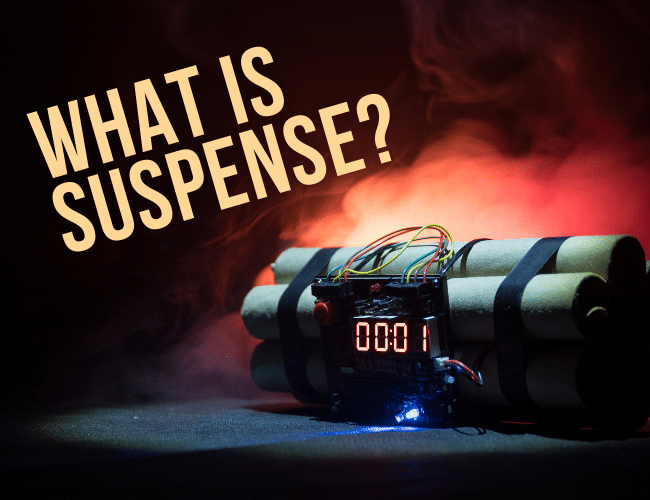 What is Suspense? Why and How It Makes Better Books