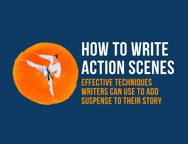 How to Write Action Scenes That Add Suspense to a Story